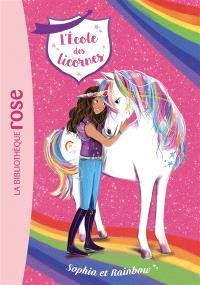 L'école des licornes. Volume 1, Sophia et Rainbow