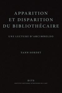 Apparition et disparition du bibliothécaire : une lecture d'Arcimboldo