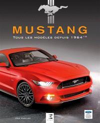 Mustang : tous les modèles depuis 1964 1/2
