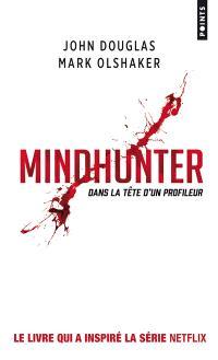 Mindhunter : dans la tête d'un profileur
