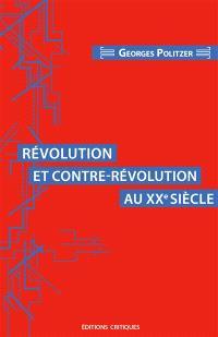 Révolution et contre-révolution au XXe siècle