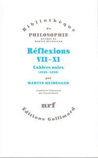 Réflexions VII-XI : cahiers noirs (1938-1939)