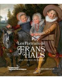 Les portraits de Frans Hals, une réunion de famille