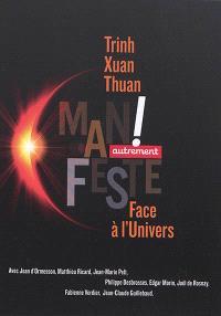 Face à l'Univers : manifeste