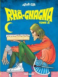 Rhâ-gnagna. Volume 2