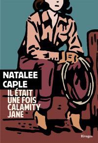 Il était une fois Calamity Jane