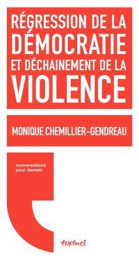 Régression de la démocratie et déchaînement de la violence : conversations avec Régis Meyran