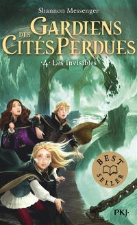Gardiens des cités perdues. Volume 4, Les Invisibles
