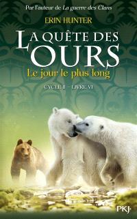La quête des ours : cycle 2. Volume 6, Le jour le plus long