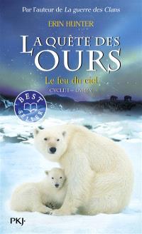 La quête des ours. Volume 5, Le feu du ciel
