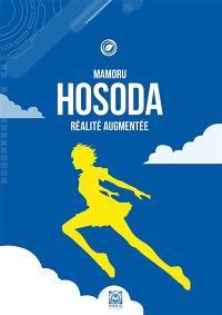 Mamoru Hosoda : réalité augmentée