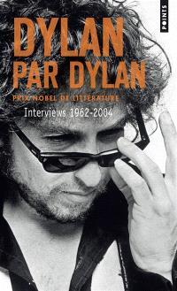Dylan par Dylan : interviews 1962-2004