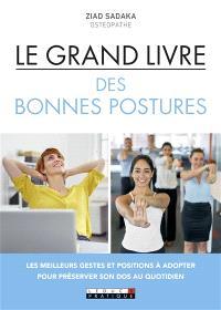 Le grand livre des bonnes postures