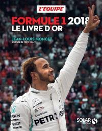 Formule 1 2018 : le livre d'or