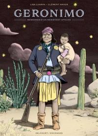 Geronimo : mémoires d'un résistant apache