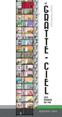 Le gratte-ciel : 102 étages de vie