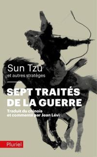 Les sept traités de la guerre
