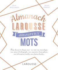 L'almanach Larousse des amoureux des mots