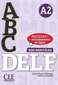 Abc DELF, A2 : 200 exercices