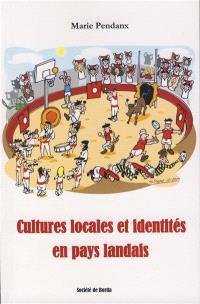 Cultures locales et identités en pays landais