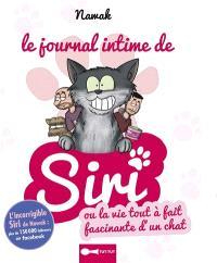Le journal intime de Siri ou La vie tout à fait fascinante d'un chat