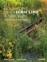 Les jardins de la High Line à New York : un modèle de nature urbaine