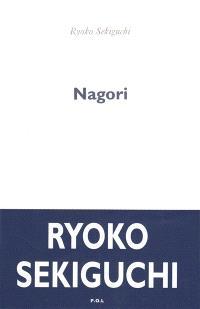 Nagori : la nostalgie de la saison qui vient de nous quitter