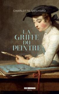 La griffe du peintre : la valeur de l'art (1730-1820)