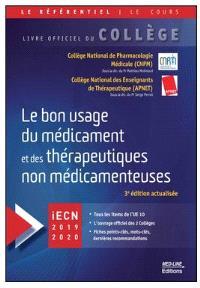 Le bon usage du médicament et des thérapeutiques non médicamenteuses : iECN 2019-2020
