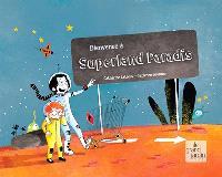Bienvenue à Superland Paradis