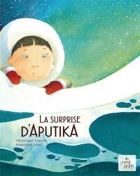 La surprise d'Aputika