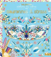 Couronnes à strass : 5 couronnes à colorier et à décorer !