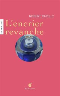 L'encrier revanche : ode au bousillé : une lecture de Encrier revanche, début XXe siècle, verrier Inconnu, collection du MusVerre, Sars-Poteries
