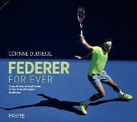 Federer for ever : 20 ans, 20 titres en Grand Chelem : la vision d'une photographe de référence