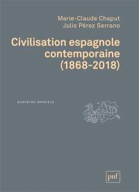 Civilisation espagnole contemporaine : 1868-2018