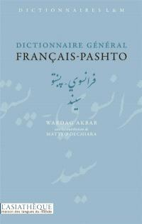 Dictionnaire général français-pashto