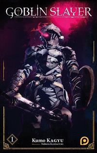 Goblin slayer. Volume 1