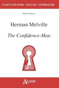 Hermann Melville : The confidence-man