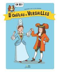 Le château de Versailles : en BD !
