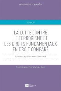 La lutte contre le terrorisme et les droits fondamentaux en droit comparé : matinée d'étude du 10 novembre 2017