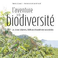 L'aventure de la biodiversité : de Ulysse à Darwin, 3.000 ans d'expéditions naturalistes