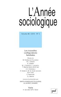 Année sociologique (L'). n° 2 (2018), Les nouvelles configurations familiales