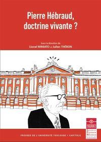 Pierre Hébraud, doctrine vivante ?