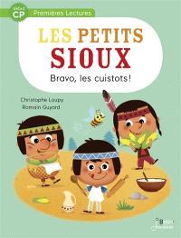 Les petits Sioux. Volume 3, Bravo, les cuistots !