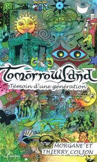 Tomorrowland, témoin d'une génération
