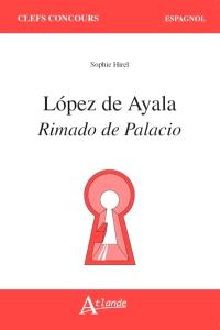 Lopez de Ayala : Rimaldo de Palacio