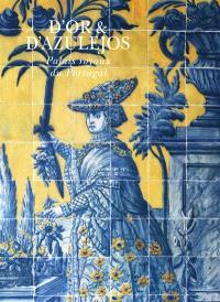 D'or & d'azulejos : palais royaux du Portugal