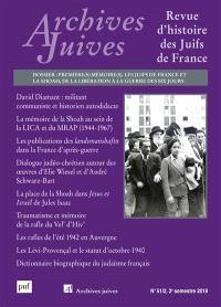 Archives juives. n° 51-2, Première(s) mémoire(s) : les Juifs de France et la Shoah, de la Libération à la guerre des Six-Jours