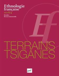 Ethnologie française. n° 4 (2018), Terrains tsiganes