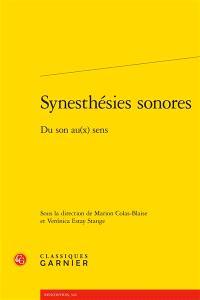 Synesthésies sonores : du son au(x) sens